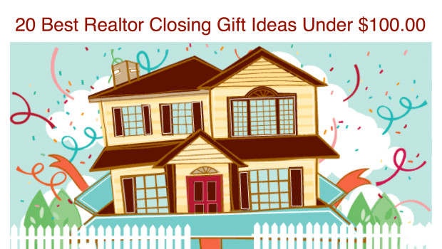 20 Best Realtor Closing Gift Ideas Under $100.00